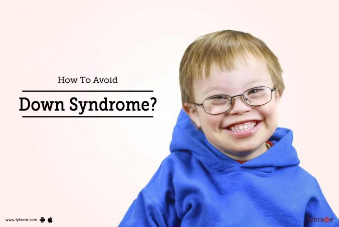 Avoid Down Syndrome