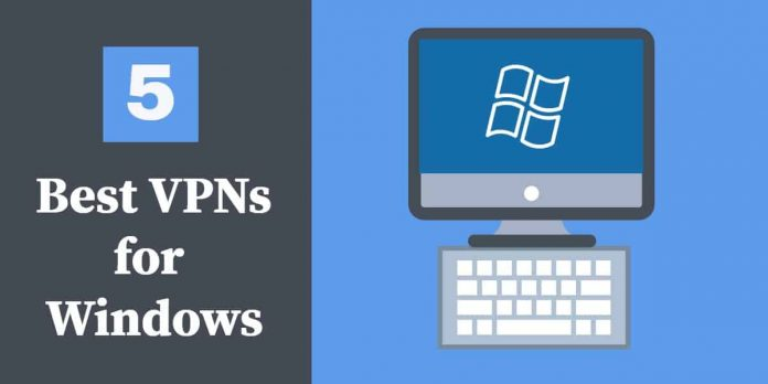 VPNs That Works Perfect With Windows