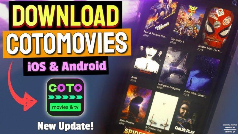 Download CotoMovies App Now