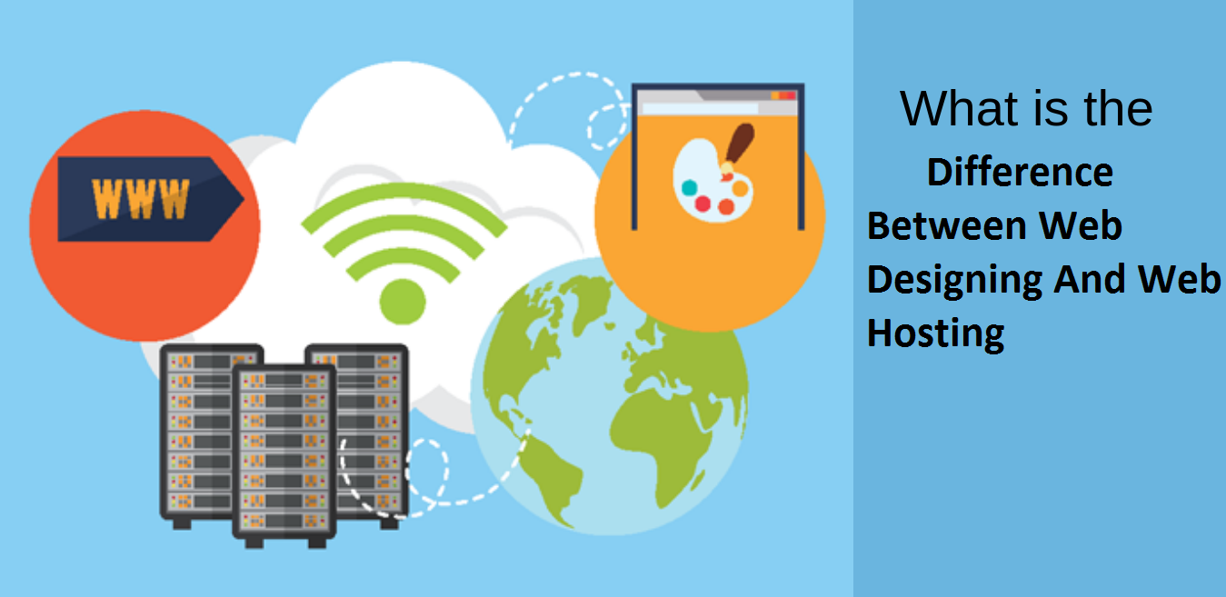 Difference Between Web Designing And Web Hosting