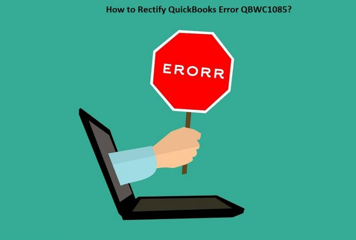 How to Rectify QuickBooks Error QBWC1085?