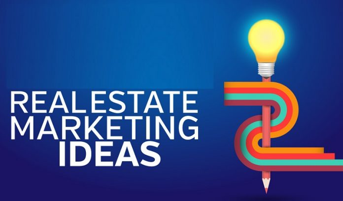 Real Estate Marketing Ideas That'll Work for Your Business