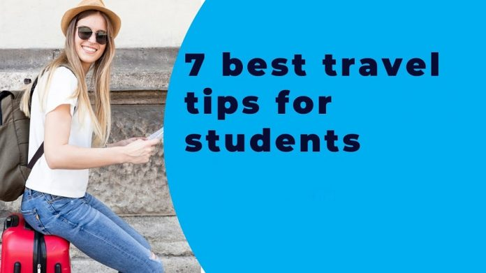 Top 7 Advice for Travel Student