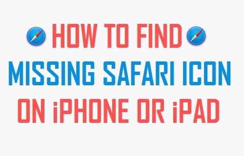 Missing Safari Icon On iPhone