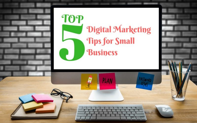 Digital Marketing Tips To Help Your Small Business Soar