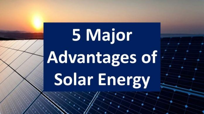 5 Advantages of Using Solar Energy