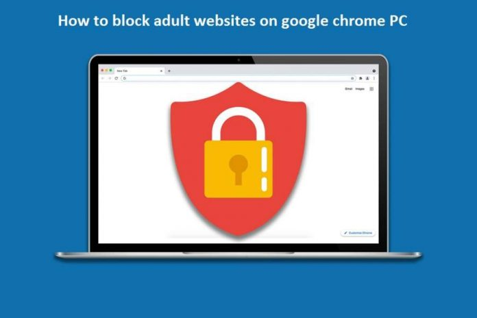how to block adult websites on google chrome