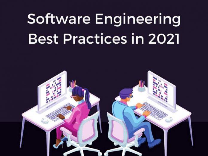 5 Best Practices of Software Engineering in 2021